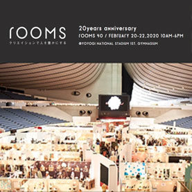 クリエイティブの祭典 『rooms 40』に出展します!